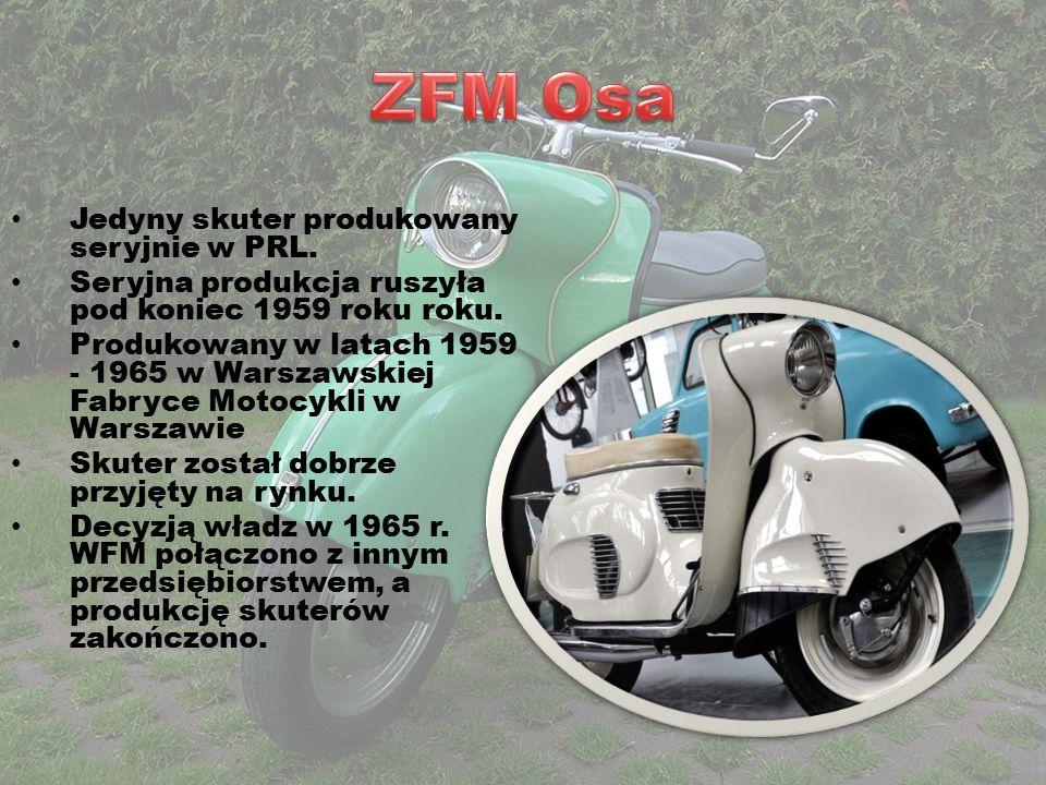 ZFM Osa Jedyny skuter produkowany seryjnie w PRL.