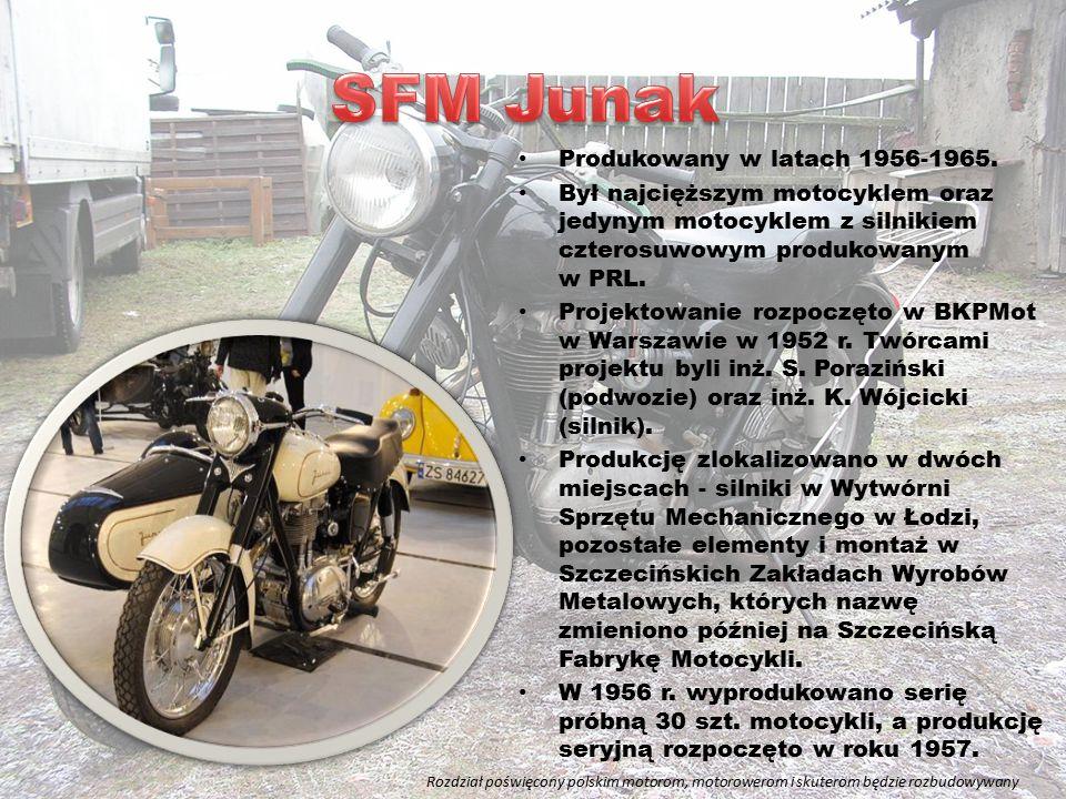 SFM Junak Produkowany w latach 1956-1965.
