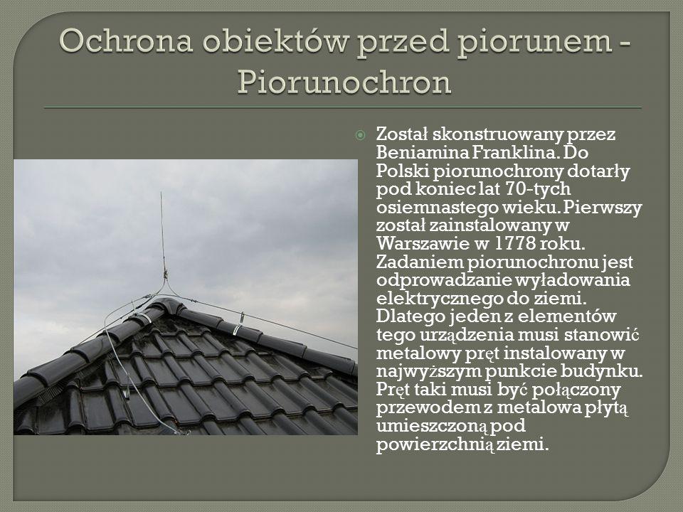 Ochrona obiektów przed piorunem - Piorunochron