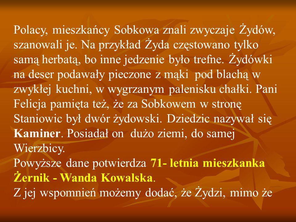 Polacy, mieszkańcy Sobkowa znali zwyczaje Żydów, szanowali je