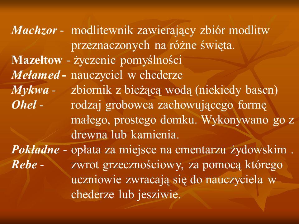 Machzor -. modlitewnik zawierający zbiór modlitw