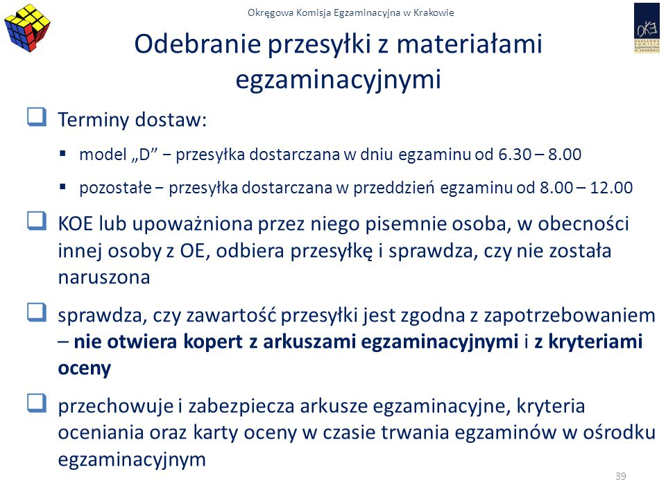 Odebranie przesyłki z materiałami egzaminacyjnymi