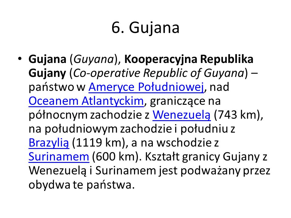 6. Gujana