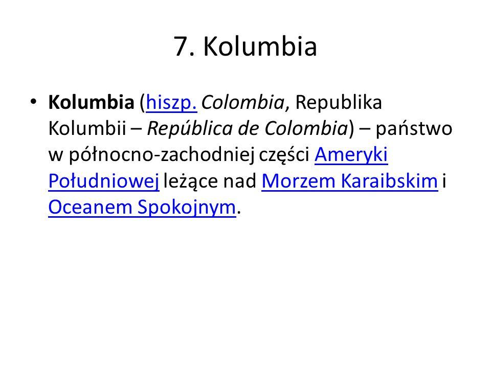 7. Kolumbia
