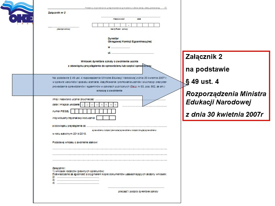 Załącznik 2 na podstawie. § 49 ust. 4. Rozporządzenia Ministra Edukacji Narodowej.