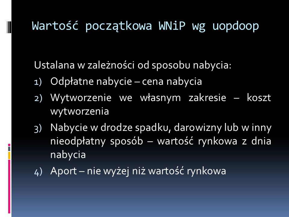Wartość początkowa WNiP wg uopdoop