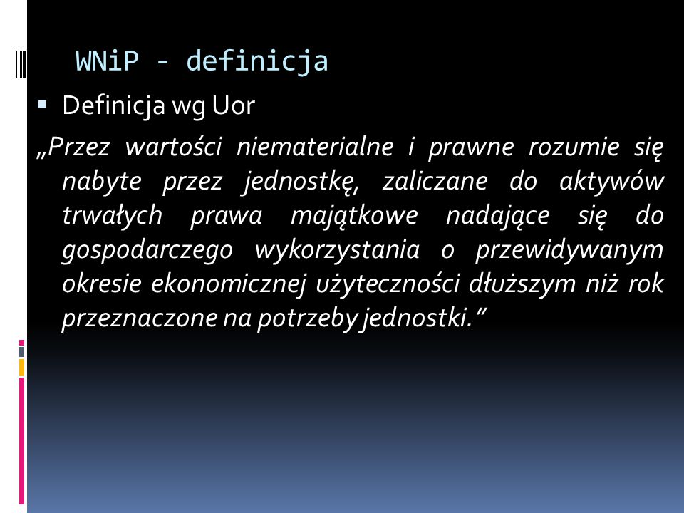 WNiP - definicja Definicja wg Uor