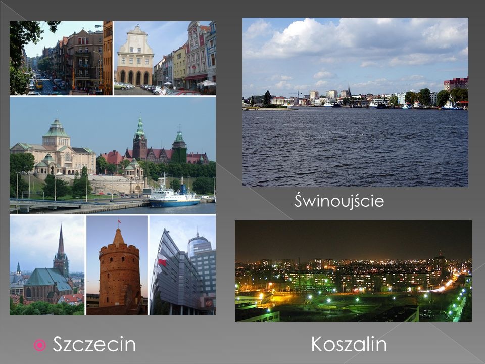 Świnoujście Szczecin Koszalin
