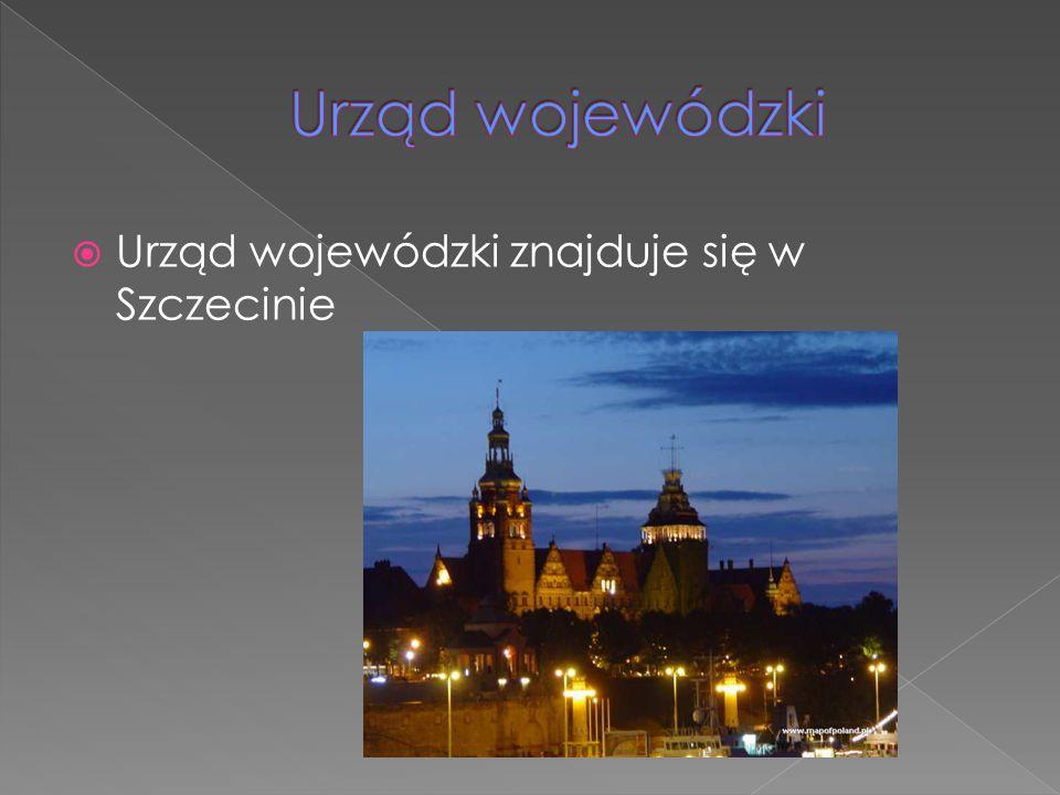 Urząd wojewódzki Urząd wojewódzki znajduje się w Szczecinie
