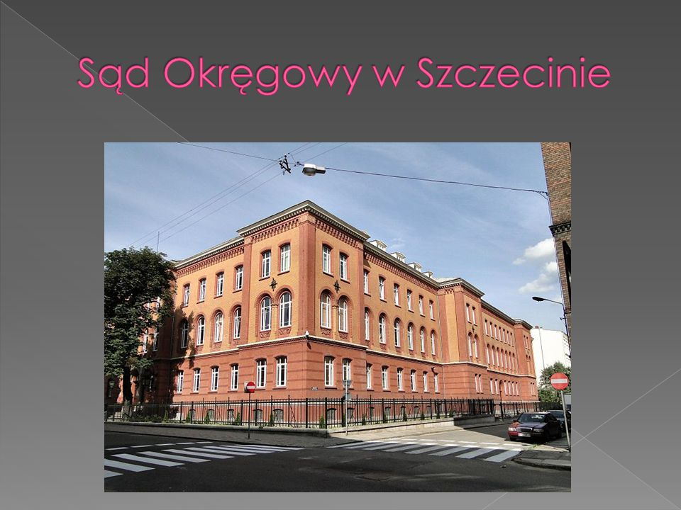 Sąd Okręgowy w Szczecinie