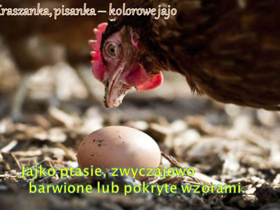 Kraszanka, pisanka – kolorowe jajo