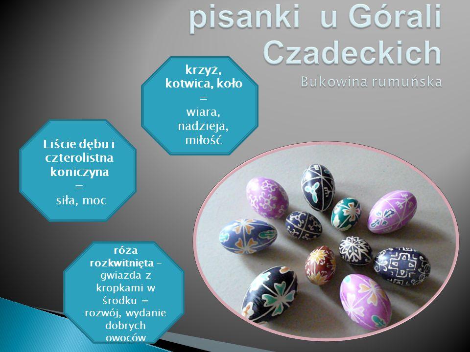 pisanki u Górali Czadeckich Bukowina rumuńska