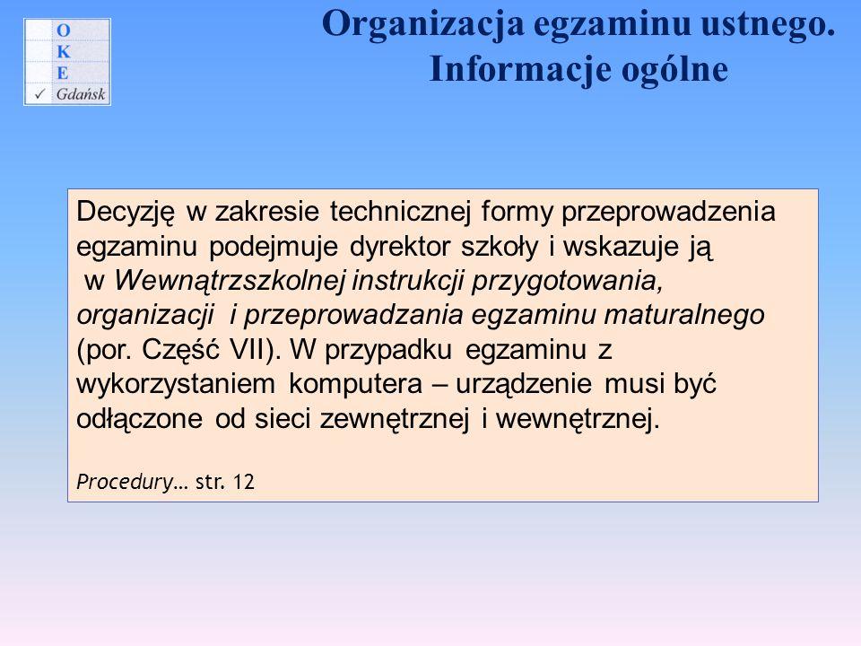 Organizacja egzaminu ustnego.