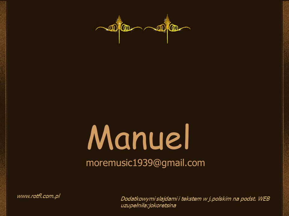 Manuel moremusic1939@gmail.com