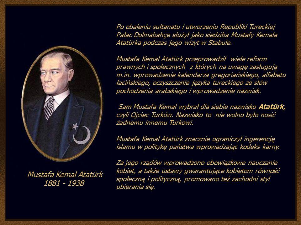Mustafa Kemal Atatürk 1881 - 1938