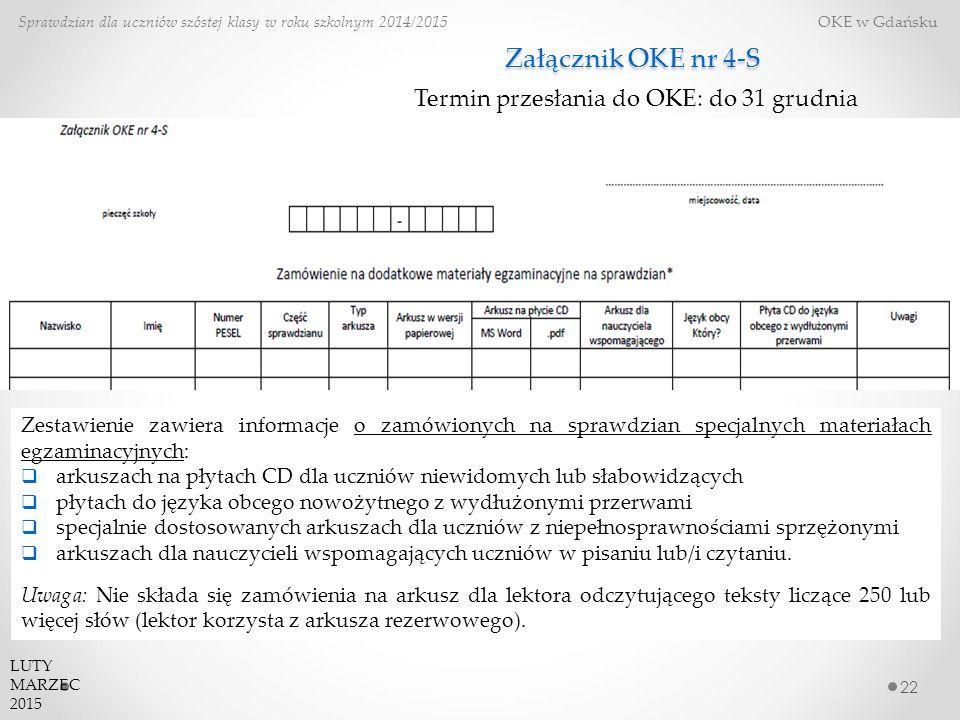 Załącznik OKE nr 4-S Termin przesłania do OKE: do 31 grudnia