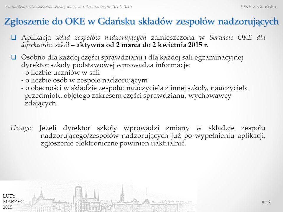 Zgłoszenie do OKE w Gdańsku składów zespołów nadzorujących