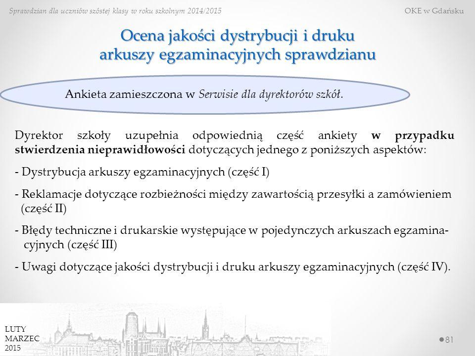 Ocena jakości dystrybucji i druku arkuszy egzaminacyjnych sprawdzianu
