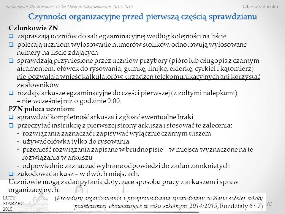 Czynności organizacyjne przed pierwszą częścią sprawdzianu