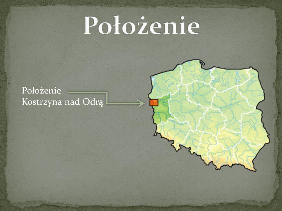Położenie Położenie Kostrzyna nad Odrą