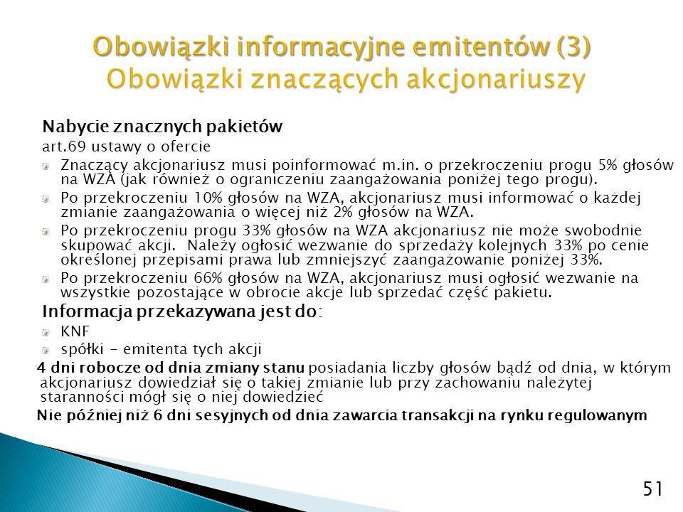 Obowiązki informacyjne emitentów (3) Obowiązki znaczących akcjonariuszy