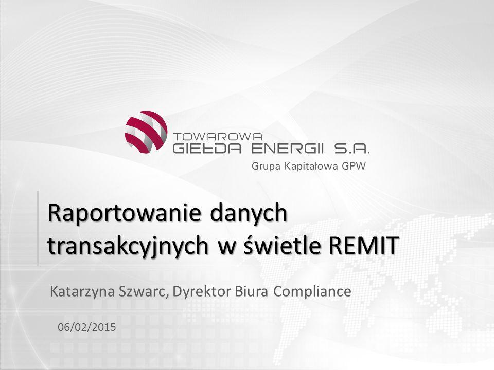 Raportowanie danych transakcyjnych w świetle REMIT