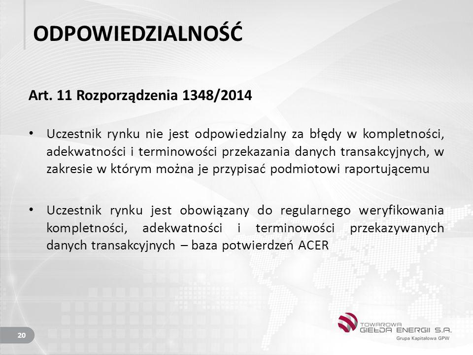 ODPOWIEDZIALNOŚĆ Art. 11 Rozporządzenia 1348/2014