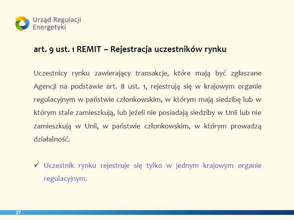art. 9 ust. 1 REMIT – Rejestracja uczestników rynku