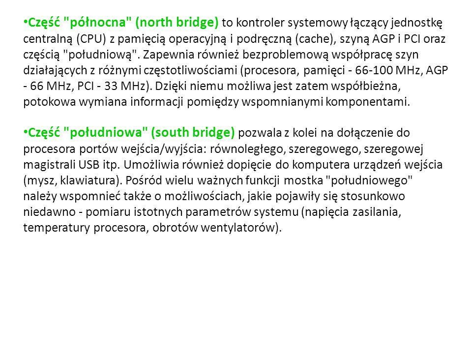 Część północna (north bridge) to kontroler systemowy łączący jednostkę centralną (CPU) z pamięcią operacyjną i podręczną (cache), szyną AGP i PCI oraz częścią południową . Zapewnia również bezproblemową współpracę szyn działających z różnymi częstotliwościami (procesora, pamięci - 66-100 MHz, AGP - 66 MHz, PCI - 33 MHz). Dzięki niemu możliwa jest zatem współbieżna, potokowa wymiana informacji pomiędzy wspomnianymi komponentami.
