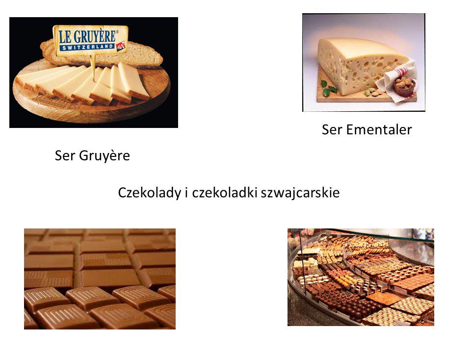 Ser Ementaler Ser Gruyère Czekolady i czekoladki szwajcarskie