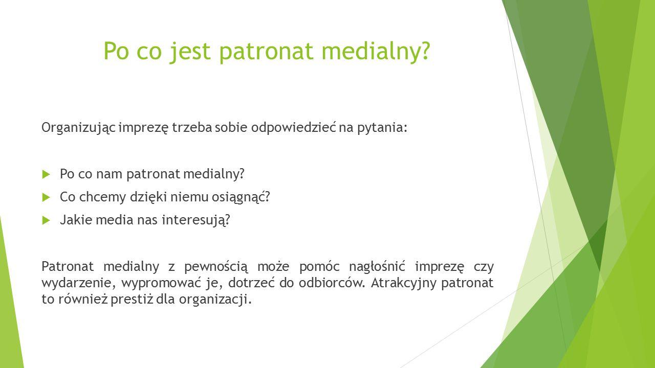 Po co jest patronat medialny