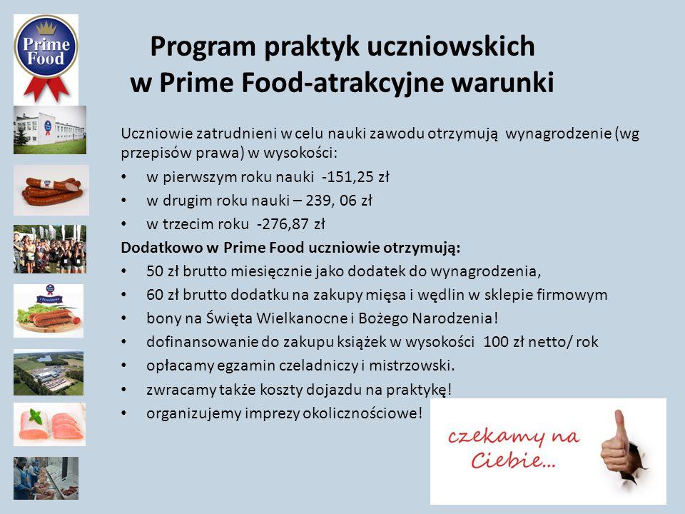 Program praktyk uczniowskich w Prime Food-atrakcyjne warunki
