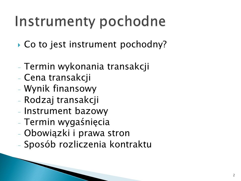Instrumenty pochodne Co to jest instrument pochodny