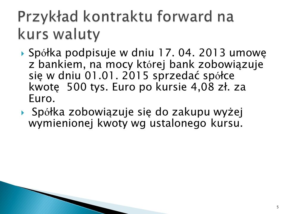 Przykład kontraktu forward na kurs waluty