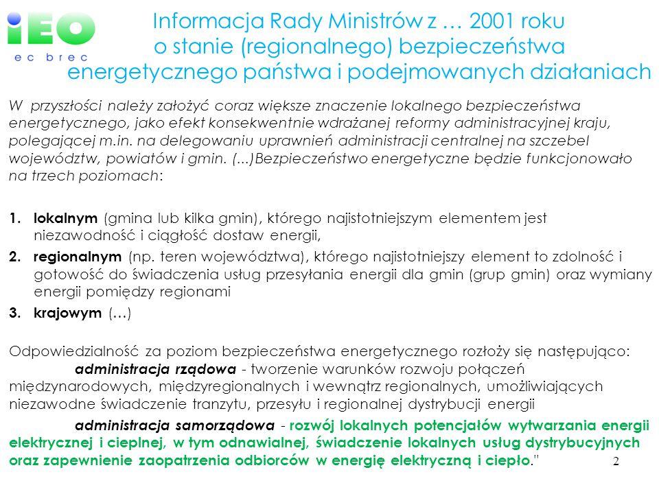 Informacja Rady Ministrów z … 2001 roku o stanie (regionalnego) bezpieczeństwa energetycznego państwa i podejmowanych działaniach