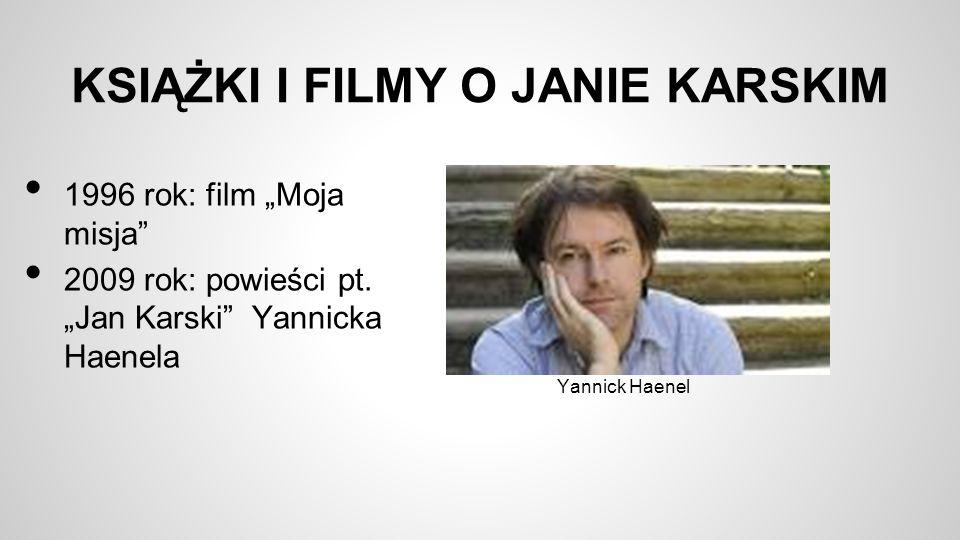 KSIĄŻKI I FILMY O JANIE KARSKIM