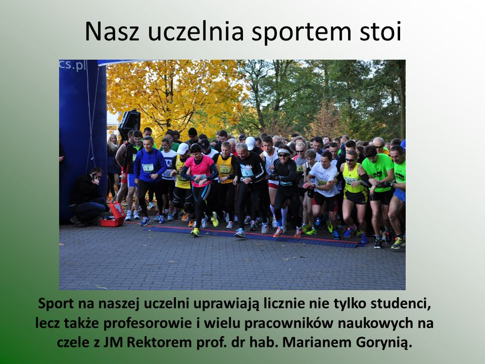 Nasz uczelnia sportem stoi
