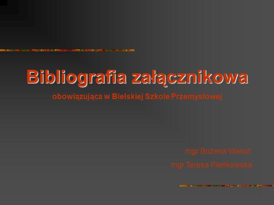 Bibliografia załącznikowa obowiązująca w Bielskiej Szkole Przemysłowej