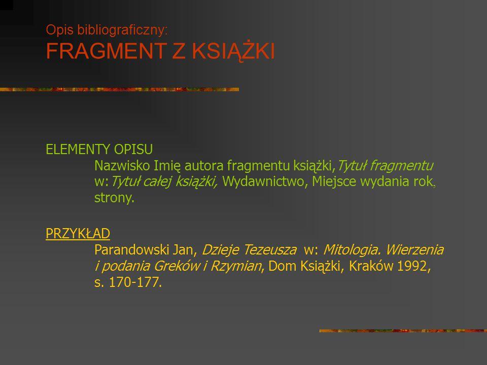 Opis bibliograficzny: FRAGMENT Z KSIĄŻKI
