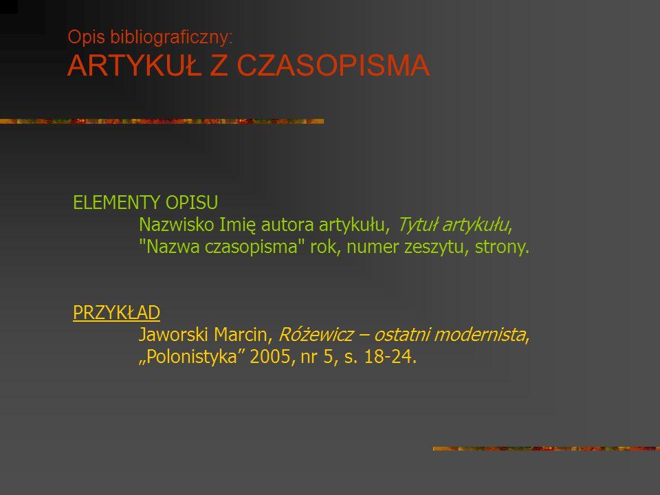 Opis bibliograficzny: ARTYKUŁ Z CZASOPISMA