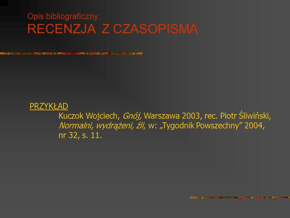 Opis bibliograficzny: RECENZJA Z CZASOPISMA