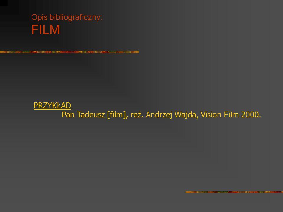 Opis bibliograficzny: FILM