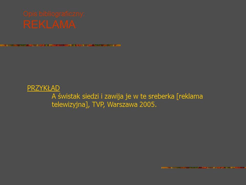 Opis bibliograficzny: REKLAMA