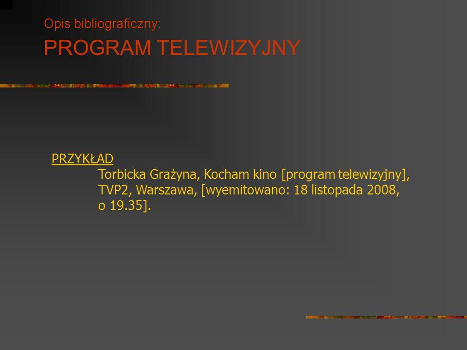 Opis bibliograficzny: PROGRAM TELEWIZYJNY