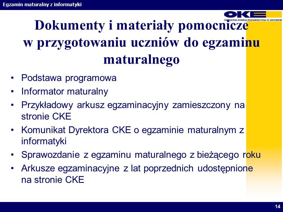 Dokumenty i materiały pomocnicze w przygotowaniu uczniów do egzaminu maturalnego