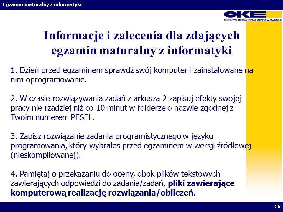 Informacje i zalecenia dla zdających egzamin maturalny z informatyki