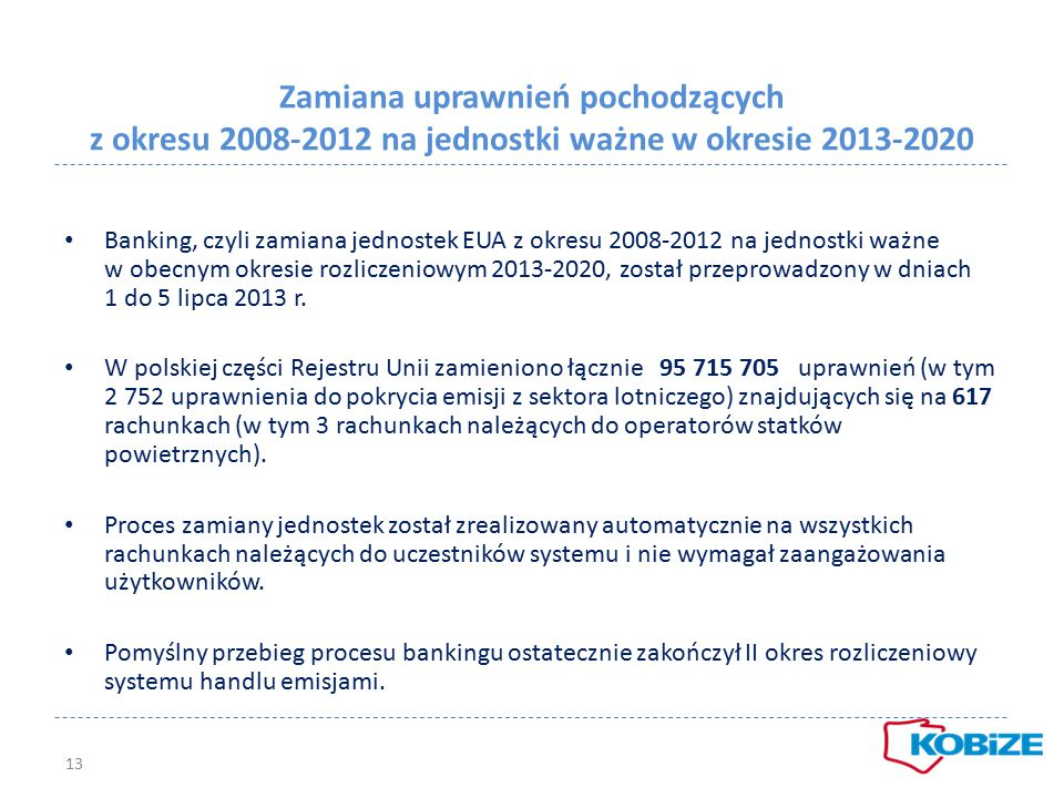Zamiana uprawnień pochodzących z okresu 2008-2012 na jednostki ważne w okresie 2013-2020