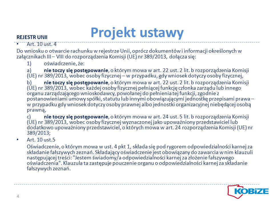 Projekt ustawy REJESTR UNII Art. 10 ust. 4