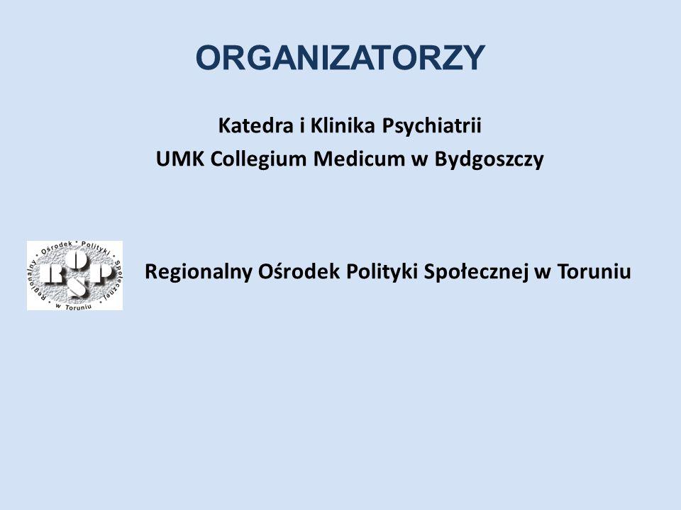 ORGANIZATORZY Katedra i Klinika Psychiatrii