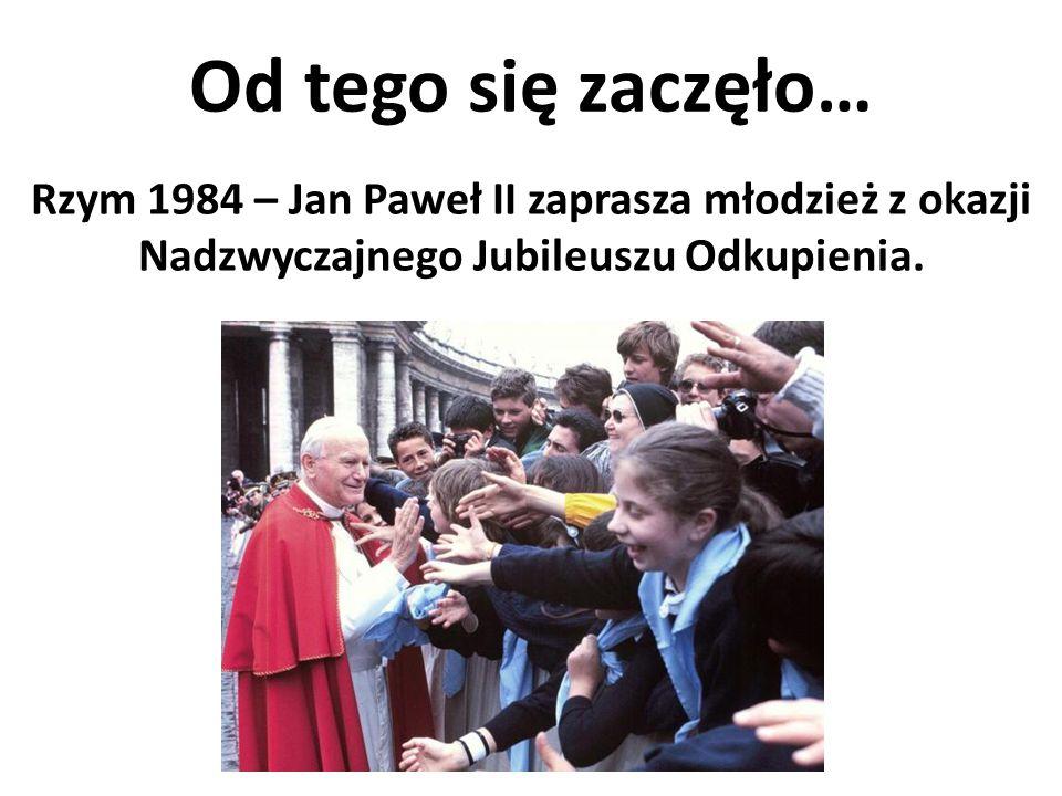 Od tego się zaczęło… Rzym 1984 – Jan Paweł II zaprasza młodzież z okazji Nadzwyczajnego Jubileuszu Odkupienia.